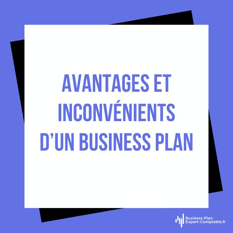 Avantages et inconvénients d'un Business Plan