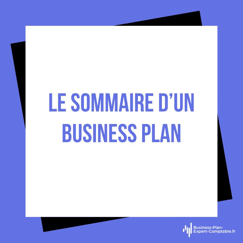 Le sommaire d'un Business Plan